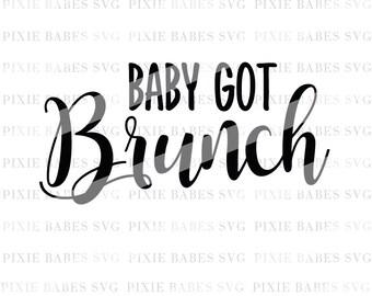 Baby Got Brunch SVG, Brunch svg, Newly Engaged SVG, Bride svg, Bridal Party svg, Engagement svg, Cricut svg, Silhouette svg, svg files