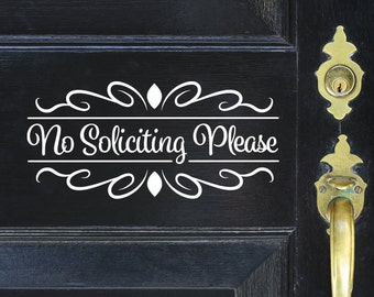 No Soliciting Front Door Sign / No Soliciting Decal / No Soliciting Vinyl / No Soliciting Sticker / No Soliciting Door Bell Sign