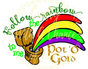 Follow The Rainbow To Me Pot 'O Gold SVG Toilet Paper SVG St. Patrick's Day SVG St. Paddy's Day T.P. Svg Eps Png Dxf Jpg Digital Download