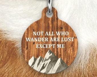 Not All Who Wander Are Lost Dog Tag for Dogs - Pet Id Tag - Mountain Dog Tag - Dog Tag for Collar - Wood Dog Tag - Funny Dog Tag For Dogs