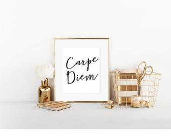 Carpe Diem Print, Printable Wall Art, Seize The Day, Motivational Print, Modern Wall Art, Instant Download, Wall Print