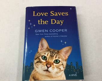 Love Saves the Day by: Gwen Cooper