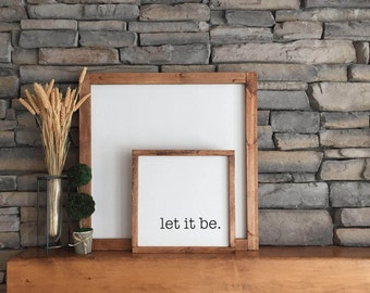 """Let it be 