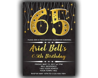 CUSTOM, Gold Happy Birthday 65th Invitations Chalkboard black Cards 5 x 7 inch Milestone birthday Eat drink be sixty five Cheers to 65