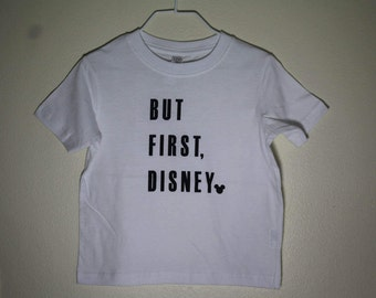 But First, Disney White Kids