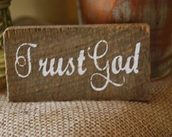 Trust God  Rustic Barnwood
