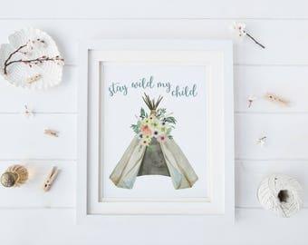 Tribal Nursery Decor Girl, Tribal Nursery Art, Art Above Crib, Tribal Baby Shower Decor, Stay Wild Print, Instant Download Size 8x10