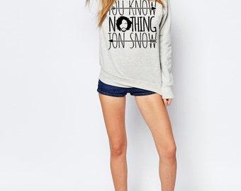 Jon Snow Sweater - Game of Thrones Shirt - You Know Nothing Jon Snow High Quality Soft Crewneck Unisex Pullover Sweatshirt