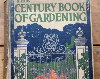The century book of gardening (published 1910)