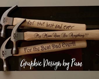 Last Day to Order for Standard Shipping - Engraved Hammer - Father's Day - Child Handwriting, Script, or Print
