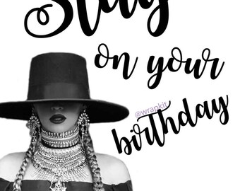 Beyonce Slay Birthday Card