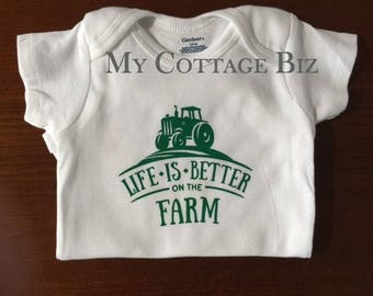 Life Is Better on the Farm - Onesie or Tee