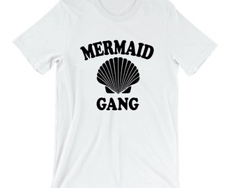 Mermaid Gang Shirt - Womens Shirts, Unisex Tees, Shell Ocean Sand Cute Tshirts Fish Dolphin Sea Beach Tees