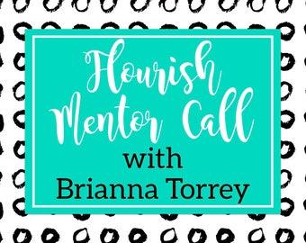 Flourish Mentor Call with Brianna Torrey - Craft Show Mentor Session - 30 Minute Session - 60 Minute Session