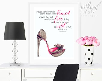 Maybe Some Women aren't Meant to be Tamed Someone Just as Wild to Run with Them | Carrie Bradshaw SATC | High Heels Fashion Illustration