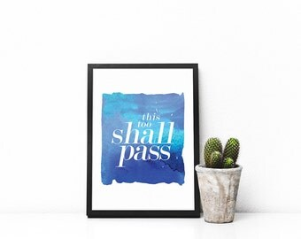 This too shall pass wall art, Quote, Poster, Inspirational, Printable