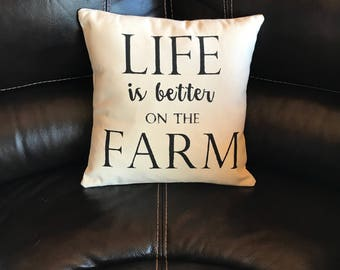 Life is Better on the Farm Decorative Throw Pillow Farmhouse Style Accent Pillow