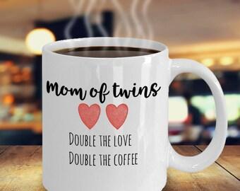 Twins Coffee Mug - Mom Coffee Mug - Mom of Twins -  Gift for Mom, Mother's Day - Funny Coffee Mug