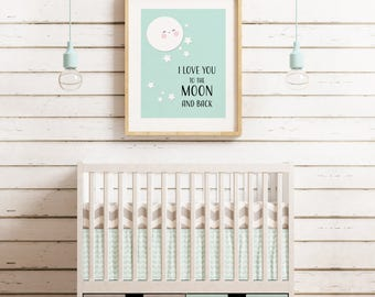 I Love You To The Moon And Back Printable Wall Art, Home Decor, Kids Bedroom, Nursery, Download, Print, Frame.