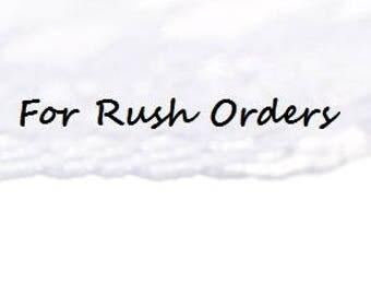 Rush Order Fees