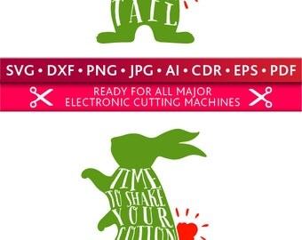 Shake your Cottontail Svg Time to Shake your Cottontail Svg Cut Files Silhouette Studio Cricut Svg Dxf Jpg Png Eps Pdf Ai Cdr