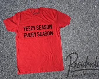 Yeezy Shirt, kanye west, Yeezy Season Every Season Shirt, Yeezy Shirt, Yeezy, Yeezy Boost 350, Yeezus shirt, Kanye West Shirt