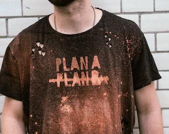 "T- Shirt ""No Plan B"""