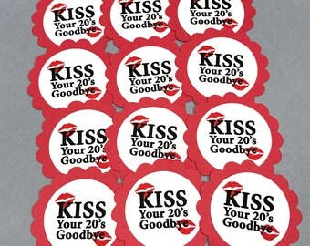 30th Birthday Favor Tags, Kiss Your 20's Goodbye, Set of 12, Red and White