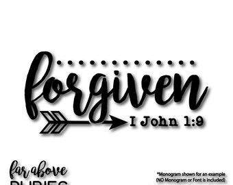 I John 1:9 forgiven with arrow and dots - SVG, DXF, png, jpg digital cut file for Silhouette or Cricut Bible Verse KJV