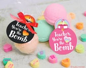 "printable Teacher Appreciation Week bath bomb gift tag INSTANT DOWNLOAD ""Teacher, you're the BOMB"" easy print at home unique gift tags"