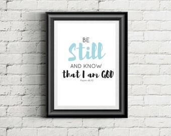 Be Still And Know That I Am God DIGITAL DOWNLOAD, blue, pdf, jpg, psalm 46