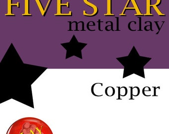 Five Star Copper Clay 25g torch and kiln firable