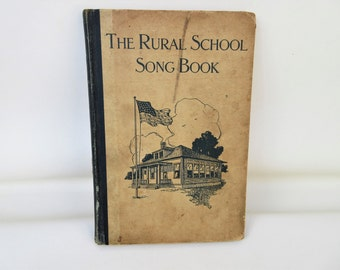 Vintage Song Book | Rural School Song Book | Childrens Song Book | Book of Songs
