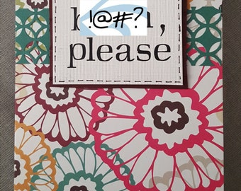 B****, Please Handmade Card for Any Occasion