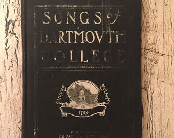 Songs of Dartmouth College - Vintage Sheet Music Book from 1914 - Tattered and Rustic