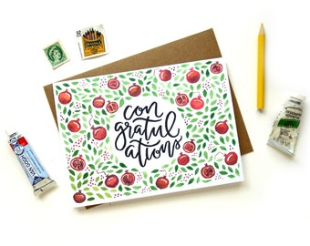 Congratulations Pomegranate Watercolor Calligraphy Card | Original Quote Handwritten Watercolor Illustrated Card