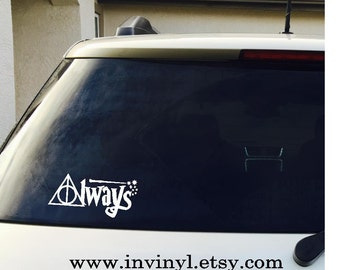 Car Window Decal -Harry Potter Always- CAR DECAL - Hogwarts, wand, Deathly Hallows Vinyl Decal Only