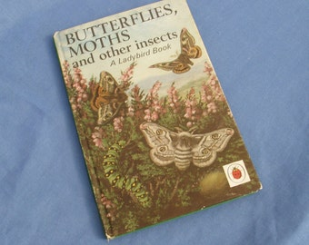 Vintage Ladybird Book Butterflies, Moths and other insects - Series 536 - 1974 edition Matt Covers 18p