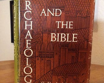 Archaeology and the Bible by G Frederick Owen first printing