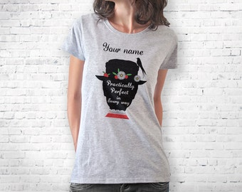 Mary Poppins T-shirt-custom Mary Poppins shirt-women shirt-cool T-shirt-custom tees-graphic tee-Valentines day  gift-NATURA PICTA-NPTS129