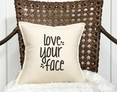 """12"""" Love Your Face Pillow - Sweet Baby Pillow - 2nd Cotton Anniversary Gift - Cotton Canvas - Loop & Toggle Closure - Insert Included"""