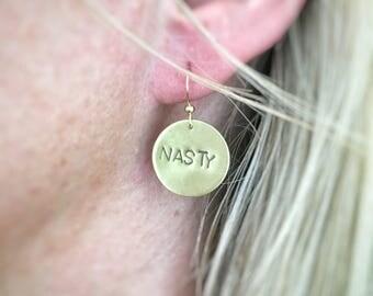Nasty Resist Disc Earrings - Handstamped Jewelry - Woman's Power - Nasty Woman
