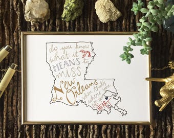 Do You Know What It Means To Miss New Orleans, Louisiana - Original Hand Lettered Wall Art - Digital Art Print, 5x7, 8x10, 8x8