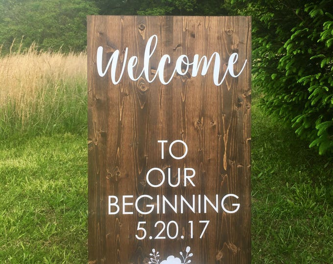 Welcome Wedding Decal Welcome to our Beginning Vinyl Decal for Wedding Decor Rustic Handwritten  Floral Wedding Decal Personalized Date