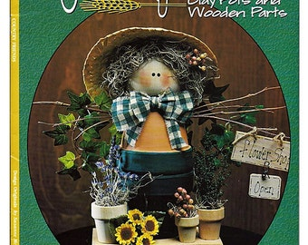 Country Friends Clay Pots and Wooden Parts Suzanne McNeill Design Originals Craft Pattern Book 3237