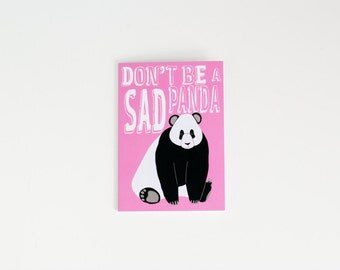 Don't Be a Sad Panda Greeting Card | Funny Card | Kinda Sorta Sympathy Card
