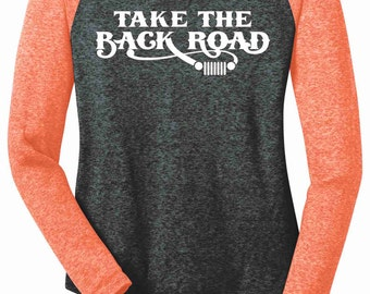 Take The Back Road {Jeep Grill} -  Long Sleeve Microburn Raglan Tee