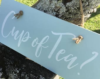 Shabby Chic Cup of Tea? Sign – Hand painted, wooden, pastel, powder blue & white, 16 x 7in, rustic timber, custom orders welcome