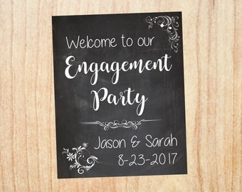 Engagement Party welcome sign. Engagement Party decorations. Wedding chalkboard PRINTABLE poster digital customized personalized