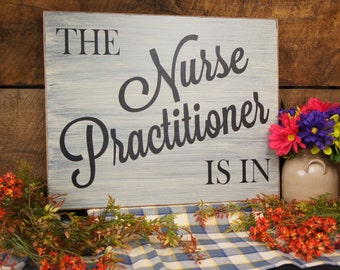 The Nurse Practitioner Is In Rustic Style Nurse Sign Great Entry Sign  Graduate Nursing School Medical